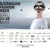 Приймаються заявки на участь в azerbaijan fashion week